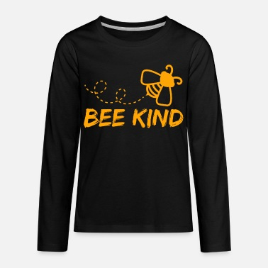 Bee Are you as Sweet as a Honey Bee? Honey Lover?  - Kids' Premium Longsleeve Shirt