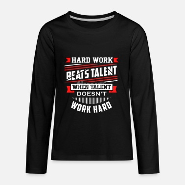 Hard Work Design - Kids' Premium Longsleeve Shirt
