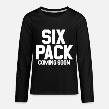 Funny Gym Six Pack Coming Soon Gym Funny Gym - Kids' Premium Longsleeve Shirt
