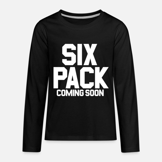 Funny T-Shirts - Six Pack Coming Soon Gym Funny Gym - Kids' Premium Longsleeve Shirt black