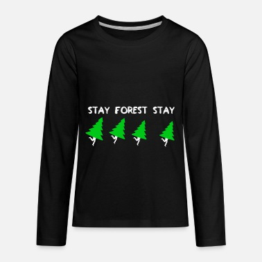 Planetcontest cool t-shirt forest stay gift idea - Kids' Premium Longsleeve Shirt