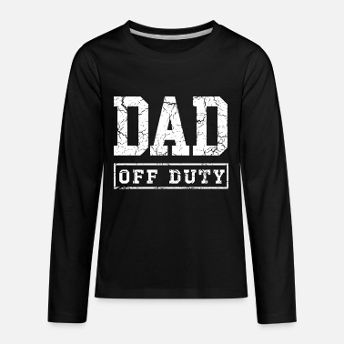 Style DAD OF DUTY NEAR ME NEW STYLE - Kids' Premium Longsleeve Shirt