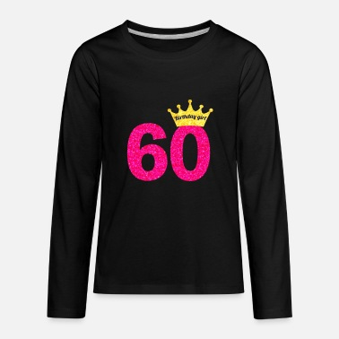 Birthday Women's 60th Birthday Girl Pink Princess Queen Shirt - Kids' Premium Long Sleeve T-Shirt