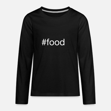 #food food eathing fun gift idea fun - Kids' Premium Longsleeve Shirt