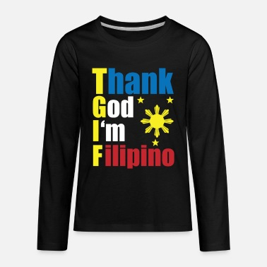 Family Holiday Filipino Design Thank God I'm Filipino Gift Idea - Kids' Premium Longsleeve Shirt