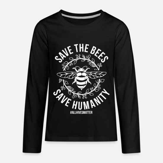Quotes Long-Sleeve Shirts - Great Beekeeping Design Quote Save The Bees - Kids' Premium Longsleeve Shirt black