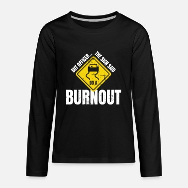 Race Burnout Car Race Motorsport Tuning - Kids' Premium Longsleeve Shirt