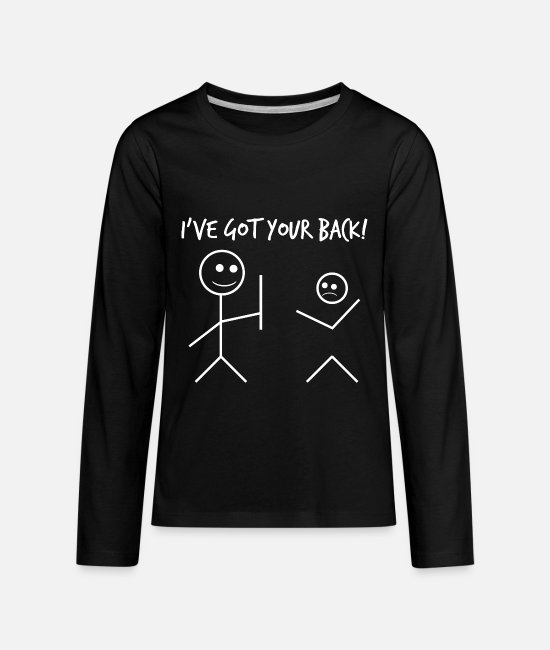 Ass Long-Sleeved Shirts - I`ve Got Your Back Funny Gift - Kids' Premium Longsleeve Shirt black