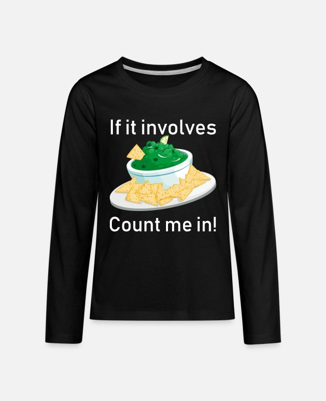 Funny Bowling Long-Sleeved Shirts - If It Involves Guacamole Chips Count Me In Funny - Kids' Premium Longsleeve Shirt black
