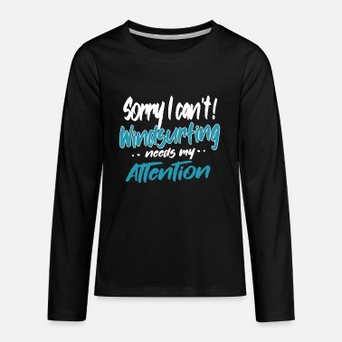 Statement Best Funny Cute Windsurfing Themed Slogans Quotes - Kids' Premium Longsleeve Shirt