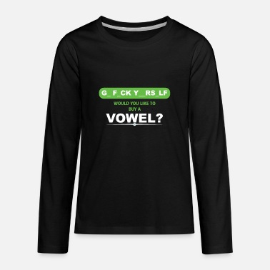 Yourself Would You Like To Buy A Vowel? Funny Gift - Kids' Premium Longsleeve Shirt