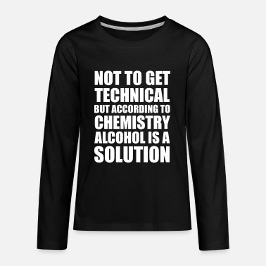 Solution Alcohol is Solution - Kids' Premium Longsleeve Shirt