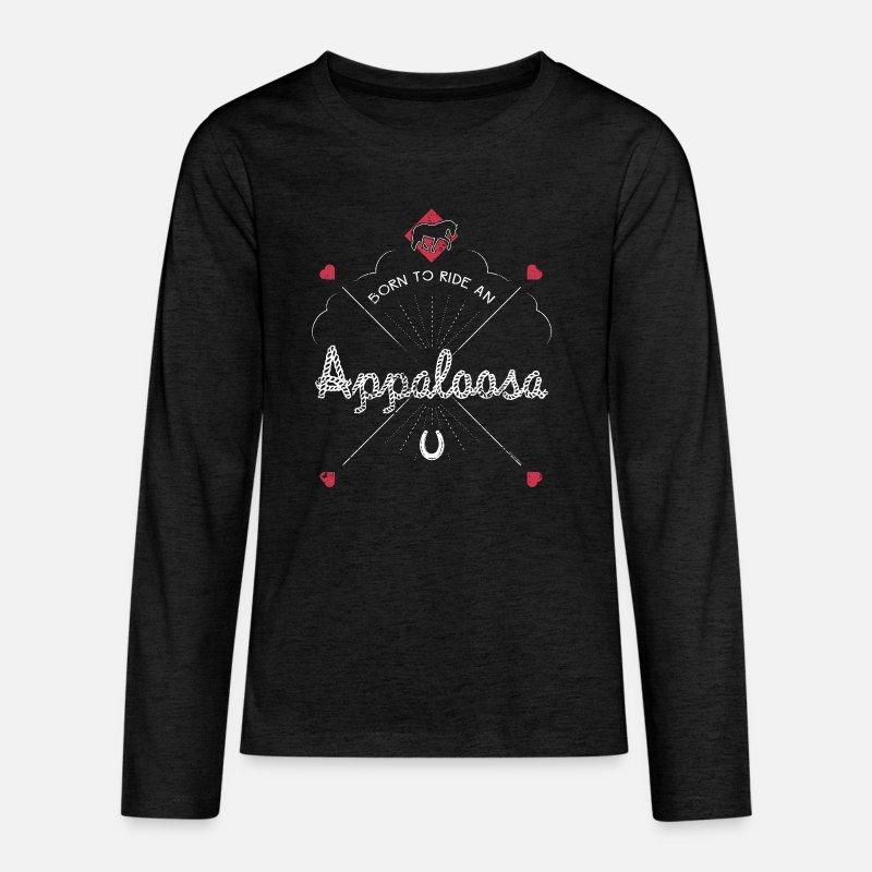 Born To Ride An Appaloosa Horse Shirt Equestrian Gifts Kids' Premium Longsleeve Shirt | Spreadshirt