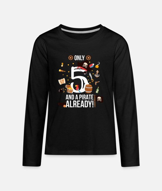 "Birthday Boy Long-Sleeved Shirts - 5th Birthday Boy ""Only 5 And A Pirate Already"" - Kids' Premium Longsleeve Shirt black"