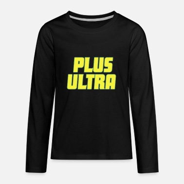 plus ultra - Kids' Premium Longsleeve Shirt