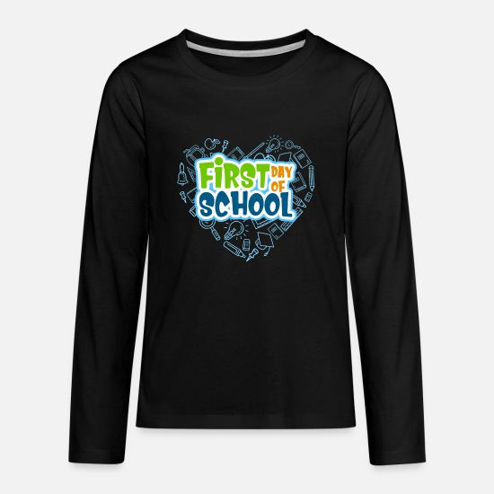 First Day Of School Long-Sleeve Shirts - first day of school - Kids' Premium Longsleeve Shirt black