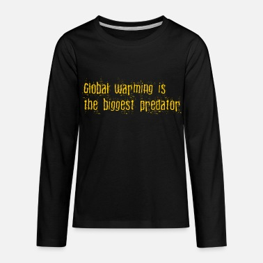 Warming global warming is the biggest predator - Kids' Premium Longsleeve Shirt