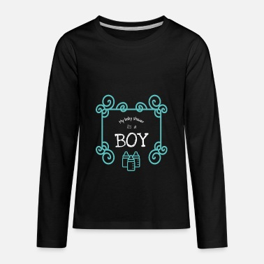 Baby Shower my baby shower it's a boy - Kids' Premium Longsleeve Shirt