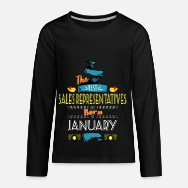 Sales Representative Best Sales Representatives are Born in January - Kids' Premium Longsleeve Shirt