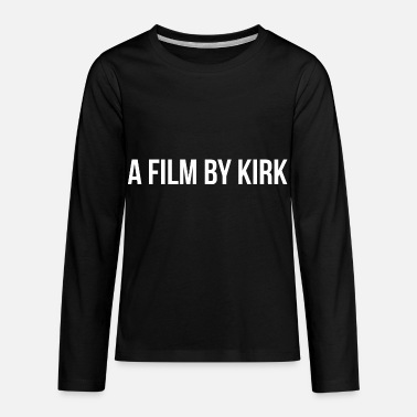 a film by kirk - Kids' Premium Long Sleeve T-Shirt