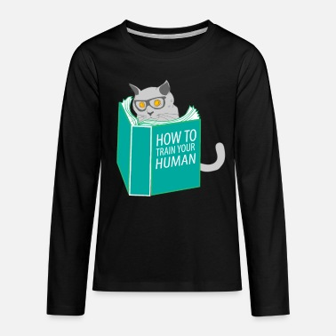 Silly Funny Cat Meow How To Train Your Human - Kids' Premium Longsleeve Shirt