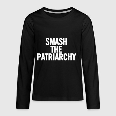 Smash The Patriarchy White - Kids' Premium Long Sleeve T-Shirt