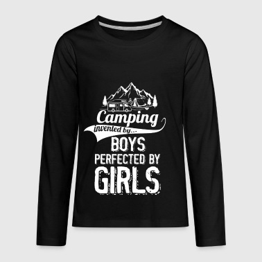 Camping Invented By Boys Perfected By Girls - Kids' Premium Long Sleeve T-Shirt