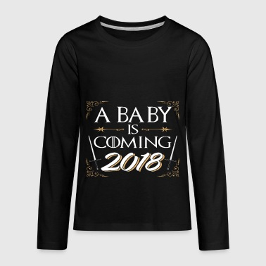 A Baby is Coming 2018 Pregnancy Announcement TShir - Kids' Premium Long Sleeve T-Shirt