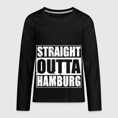 Shop Straight Outta Hamburg Design - Kids' Premium Long Sleeve T-Shirt