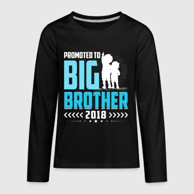 Promoted To Big Brother 2018 T-Shirt Gift Boys Kid - Kids' Premium Long Sleeve T-Shirt