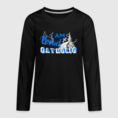 Proud Catholic Shirt - Kids' Premium Long Sleeve T-Shirt