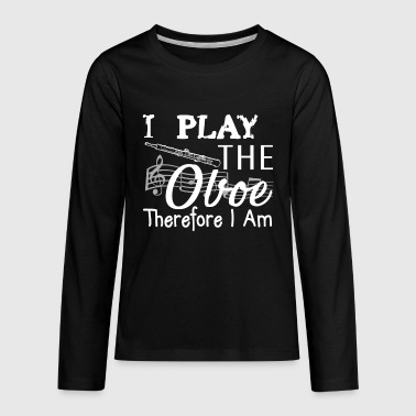 Play The Oboe Shirt - Kids' Premium Long Sleeve T-Shirt