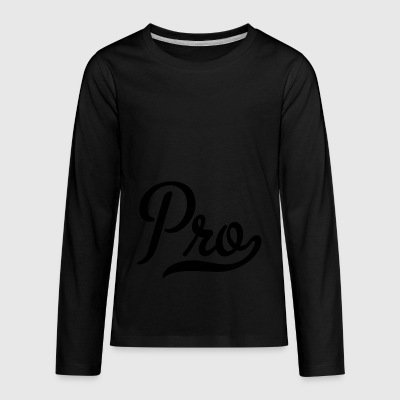 6061912 122435143 pro - Kids' Premium Long Sleeve T-Shirt