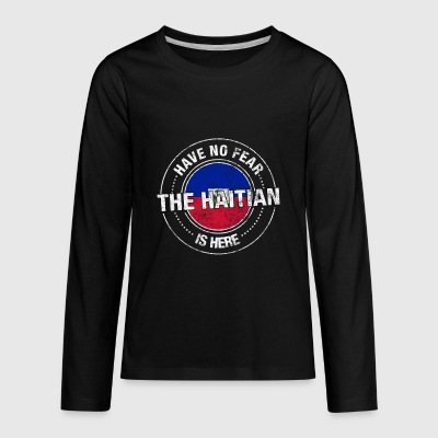 Have No Fear The Haitian Is Here - Kids' Premium Long Sleeve T-Shirt