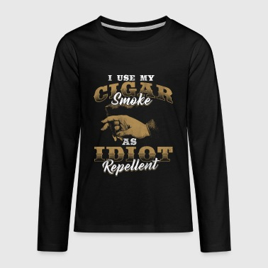 Cigar Smoke Idiot Repellent Cuban Cigars Smoker - Kids' Premium Long Sleeve T-Shirt