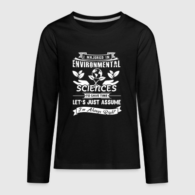 Majored In Environmental Sciences Shirt - Kids' Premium Long Sleeve T-Shirt