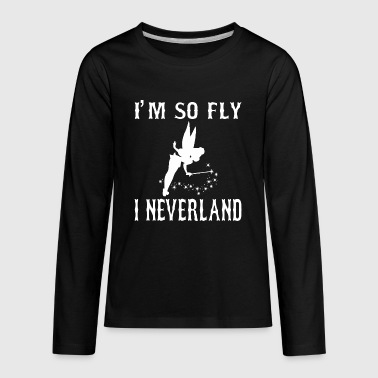 I Am So Fly I Neverland - Kids' Premium Long Sleeve T-Shirt