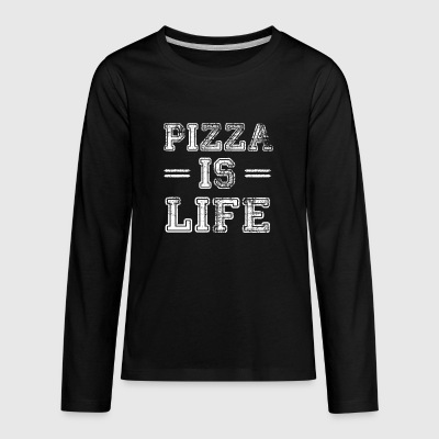 Pizza Is Life - Kids' Premium Long Sleeve T-Shirt