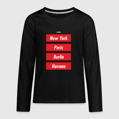 NYC PARIS BERLIN HAVANA - Kids' Premium Long Sleeve T-Shirt
