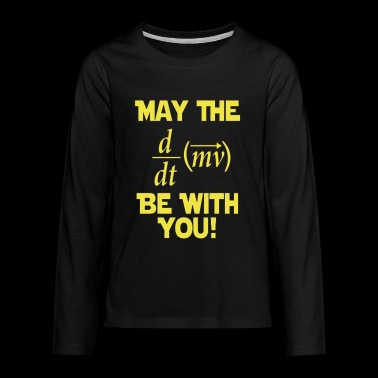 May The Force Be With You - Kids' Premium Long Sleeve T-Shirt