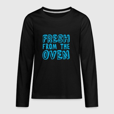FRESH FROM THE OVEN - Kids' Premium Long Sleeve T-Shirt