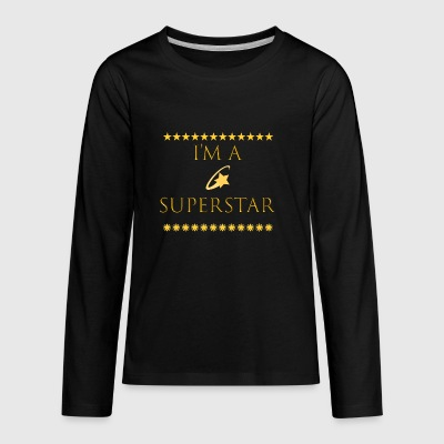 Im a superstar Tshirt - Kids' Premium Long Sleeve T-Shirt