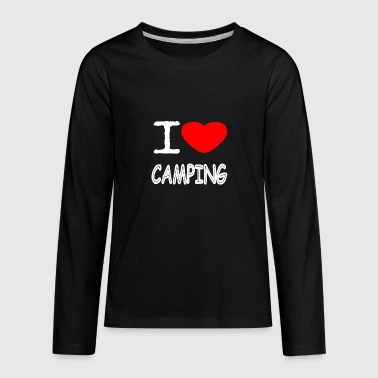 I LOVE CAMPING - Kids' Premium Long Sleeve T-Shirt