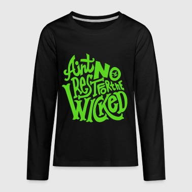 No Rest For The Wicked - Kids' Premium Long Sleeve T-Shirt