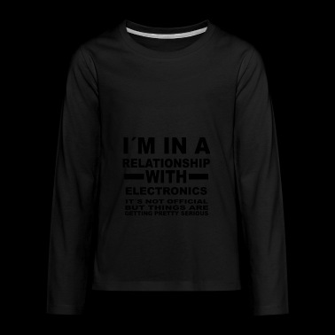 relationship with ELECTRONICS - Kids' Premium Long Sleeve T-Shirt