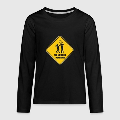 YOU ARE BEING MONITORED - Kids' Premium Long Sleeve T-Shirt