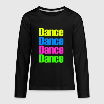 Dance Dance - Kids' Premium Long Sleeve T-Shirt