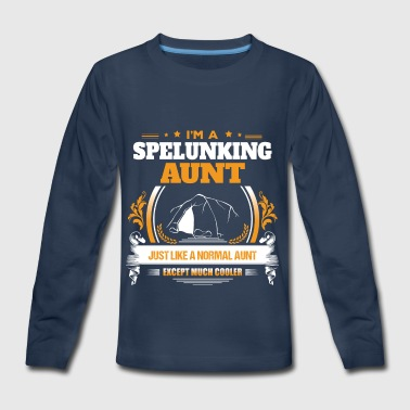 Spelunking Aunt Shirt Gift Idea - Kids' Premium Long Sleeve T-Shirt
