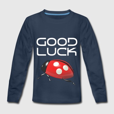 Good Luck - Kids' Premium Long Sleeve T-Shirt