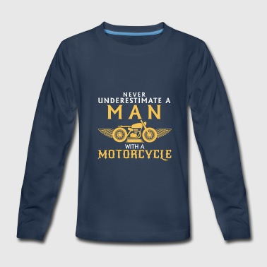 Never Underestimate a Man with a Motorcycle - Kids' Premium Long Sleeve T-Shirt